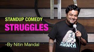#StandupComedy #Comedy #Comedian             Struggles  Standup Comedy | Nitin Mandal