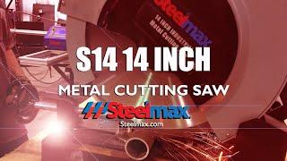"Steelmax S14, 14"" Metal Cutting Saw"