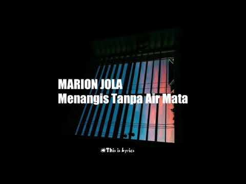 marion-jola---menangis-tanpa-air-mata-(lyrics)