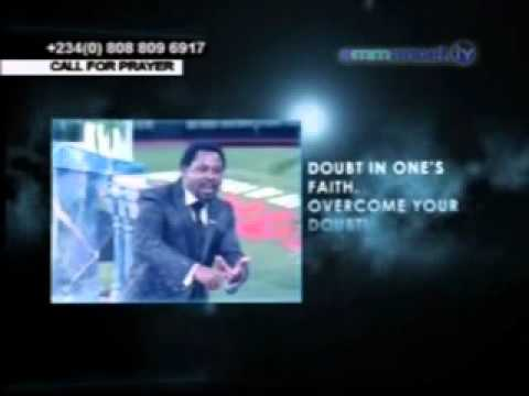 Overcome your doubt by TB Joshua