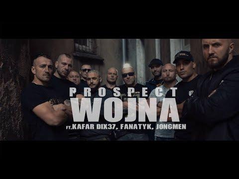 PROSPECT - WOJNA ft. KAFAR DIX37, FANATYK, JONGMEN