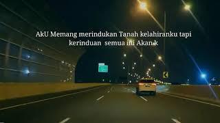 Gambar cover Story Whatsapp Anak Rantau ... Rindu Tanah Kelahiran