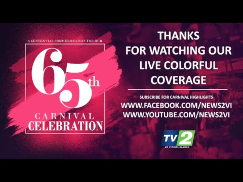 Virgin Islands 65th Carnival Celebration - TV2 Live Coverage