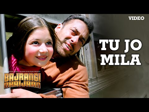 'Tu Jo Mila' VIDEO Song - K.K. | Salman Khan, Nawazuddin, Harshaali | Bajrangi Bhaijaan Mp3