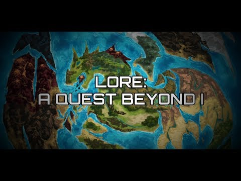 LORE: A Quest Beyond I