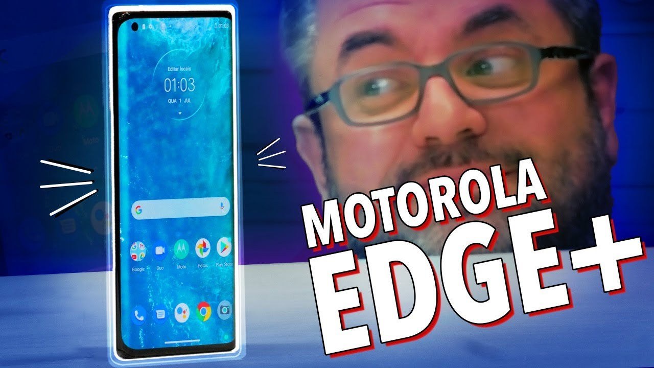 MOTOROLA EDGE+ : UNBOXING E HANDS ON!
