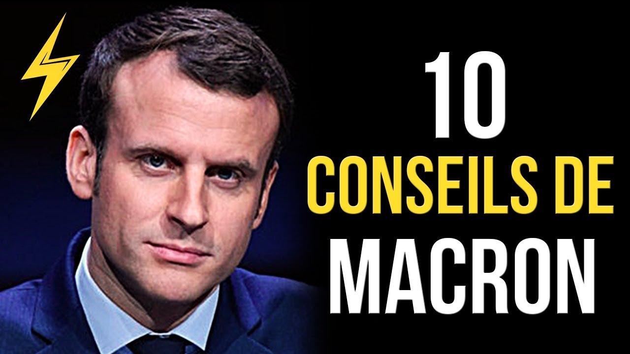 Emmanuel Macron - 10 conseils pour réussir (Motivation)