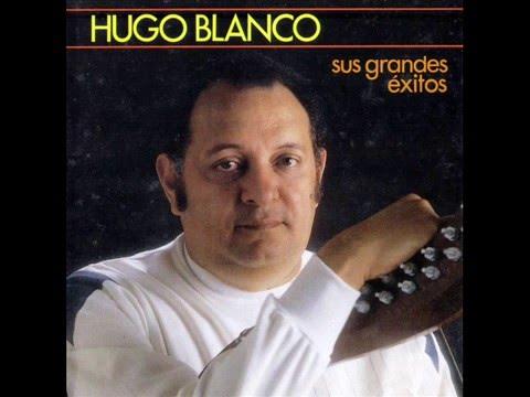 Hugo Blanco Grandes Exitos