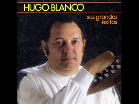 Hugo Blanco Grandes Exitos