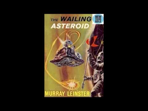 The Wailing Asteroid (A Tale of Alien Contact) by Murray Leinster, Science Fiction