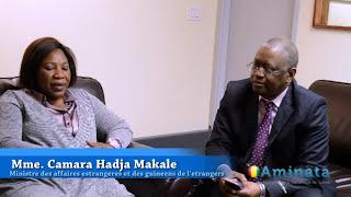 Interview avec Mme. Camara Hadja Makale Ministre des affaires étrangères HD