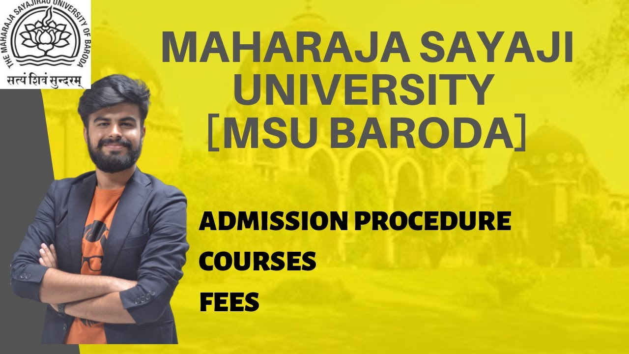 Msu Baroda Admission Procedure Courses Fees Placements Msu Baroda Youtube