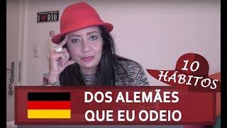 10 HÁBITOS DOS ALEMÃES QUE ME IRRITAM! - SÉRIE 10 ANOS NA A…