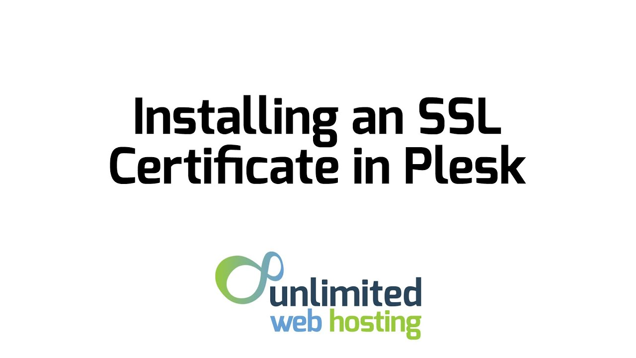 How To Install A Ssl Certificate In Plesk Youtube