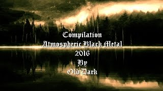 �������� ���� Atmospheric Black Metal 2016 - Compilation ������