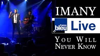 IMANY - YOU WILL NEVER KNOW - Réservoir Bleu
