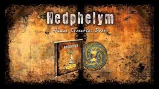 """HEDPHELYM """"Human Essential Dose"""" - Rusty Slab -"""