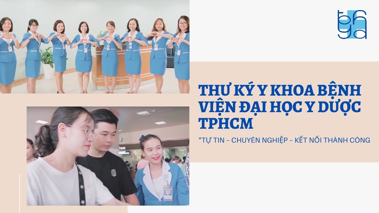 """Thư ký y khoa Bệnh viện Đại học Y Dược TPHCM: """"Tự tin – Chuyên nghiệp – Kết nối thành công"""""""