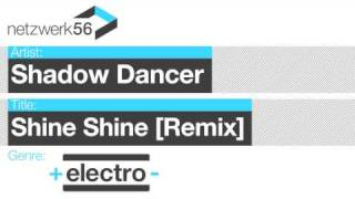 Shadow Dancer-Shine Shine Remix