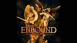 Watch Enbound Love Has Come video