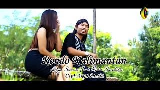 Arya Satria feat. Rida Sandifa - Rondo Kalimantan