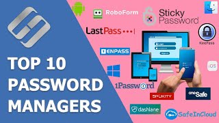 🔝 Top 10 Password Managers 🔑 for Computers 🖥️ and Smartphones 📱 (Windows, Mac, Android, iOS)