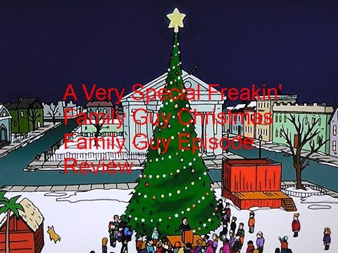 A Very Special Family Guy Freakin' Christmas Family Guy Episode ...