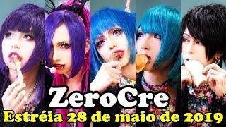 ZeroCre Estréia 28 de maio de 2019
