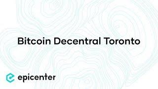 EB26 - At Bitcoin Decentral Toronto