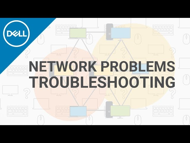 How to Fix Network Connection Problems Windows 10 (Official Dell Tech Support)