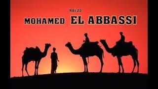 Med abbassi best of rai ___.........____محمد العباسي