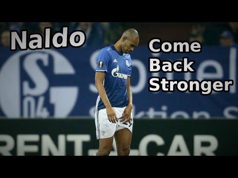 ► Naldo #29 ◄ ★ Come Back Stronger ★ HD