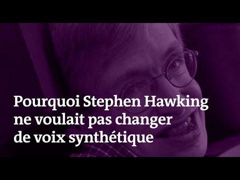 Pourquoi Stephen Hawking n'a jamais voulu changer de voix synthétique