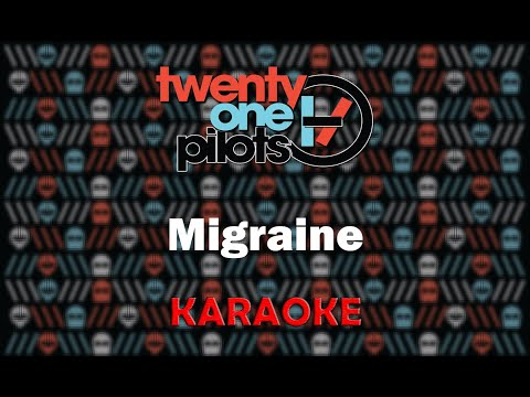 Twenty One Pilots - Migrane (Karaoke)