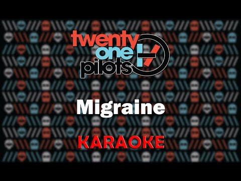 Twenty One Pilots - Migraine (Karaoke)