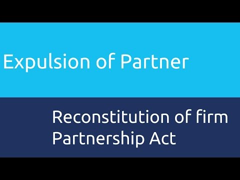 Expulsion of Partner | Relationship of Partners | CA CPT | CS & CMA Foundation