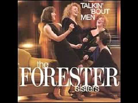 The Forester Sisters - Men