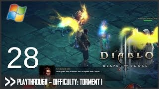 Diablo 3: Reaper of Souls (PC) - Pt.28 [Difficulty Torment I]