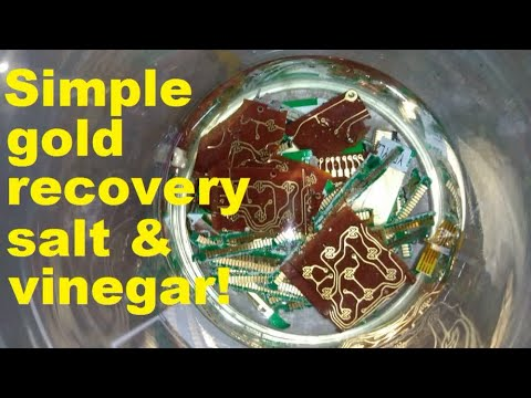 Simple gold recovery with salt and vinegar!