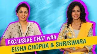 Exclusive chat with Eisha Chopra and Shriswara | The Digital Hash