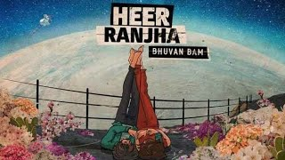 Heer Ranjha Lyrics in Hindi By Bhuvan Bam - Bhuvan Bam Lyrics || Singer Bhuvan Bam