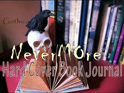 Nevermore Hard Cover Book Journal DIY #Gothica