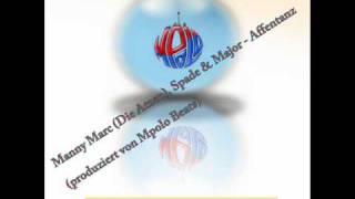 Manny Marc (Die Atzen), Spade & Major - Affentanz (produziert von Mpolo Beats)