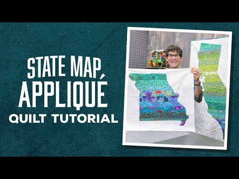 Make A State Map Applique Quilt With Rob!
