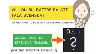 Vill du bli bättre på att tala svenska? Do you want to be better at speaking swedish?