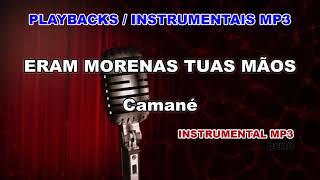♬ Playback / Instrumental Mp3 - ERAM MORENAS TUAS MÃOS - Camané