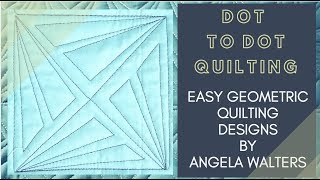 Dot to Dot Quilting Week 4: Free-motion Challenge Quilting Along Series by Angela Walters