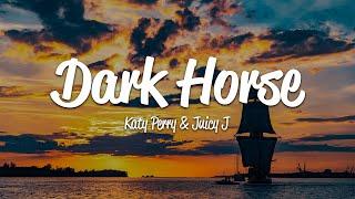 Katy Perry - Dark Horse (Lyrics) ft. Juicy J