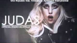 Lady Gaga - Judas Acapella meets One Republic feat. Timbaland - Apologize Instrumental