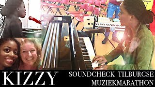 Kizzy - Soundcheck Pray For the World